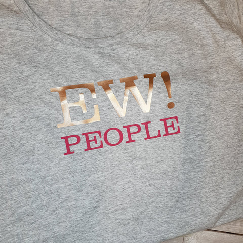 EW PEOPLE!  LADYFIT T-SHIRT