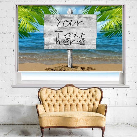 Custom message Beach Wood Sign Printed Photo Picture Roller Blind - RB502 - Art Fever - Art Fever
