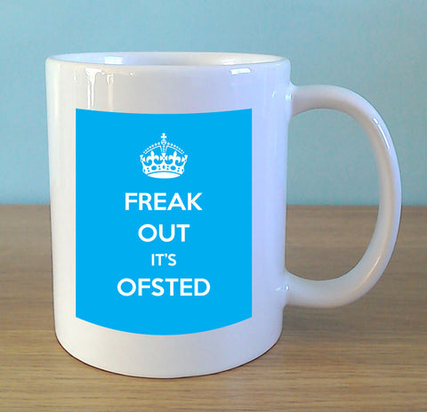 Freak Out It's OFSTED (cyan) - MugWow