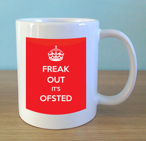 Freak Out It's OFSTED (red) - MugWow