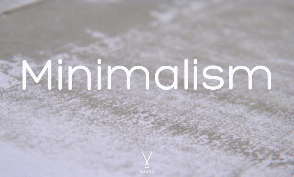 Minimalism as a way of life