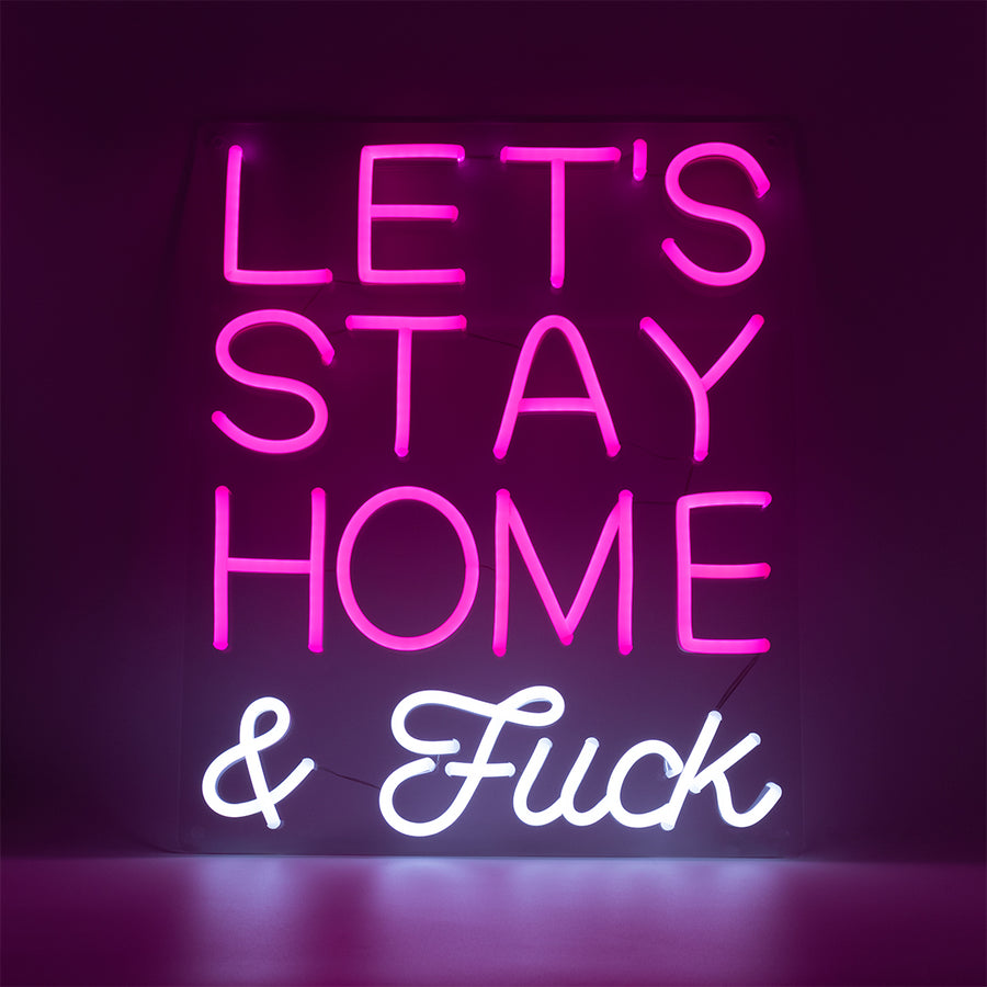 'Lets Stay Home & F*ck' Pink LED Wall Mountable Neon