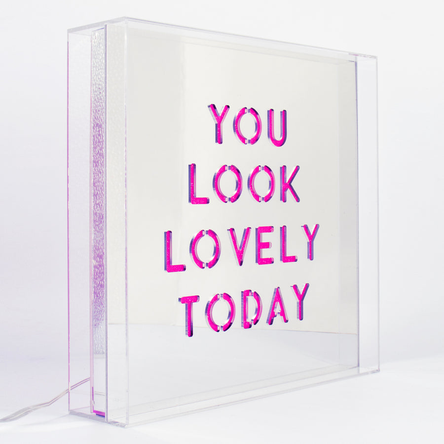 Pink 'You Look Lovely Today' Large Square Acrylic Box LED - Locomocean