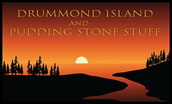 Drummond Island and Puddingstone Stuff