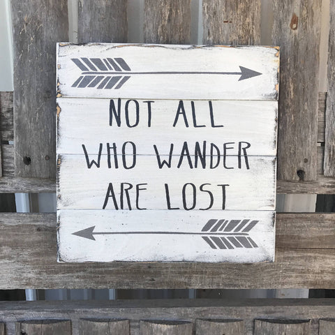 Farmhouse Sign, Not All Who Wander Are Lost Sign, Primitive Wood Sign, Rustic Wood Sign, Farmhouse Decor, Rustic Decor, primitive Decor