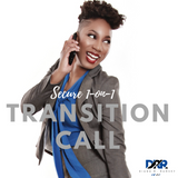 Transition Call w/ Diana R. Ramsey