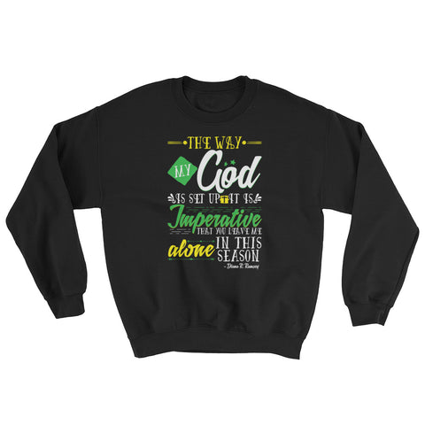 God Imperative Sweatshirt