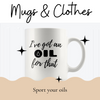 Essential Oil Mugs & Clothing