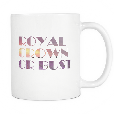 Royal Crown or Bust Coffee Mug - Lavender