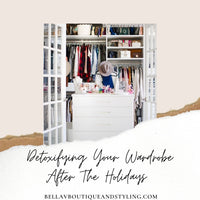Detoxifying Your Wardrobe After The Holidays