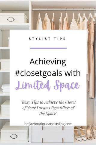 Bella V Boutique How to Create Closet Goal with Limited Space