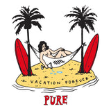 Vacation Forever - Long Sleeve - pure apparel and surf