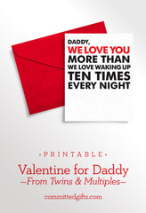Printable Valentine for Daddy from Twins | I Love You More Than I Love Waking Up