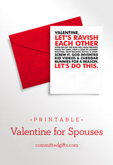 The truest Valentine's Day card out there for parents of young children. Printable version available at committedgifts.com