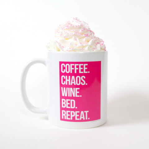 Coffee. Chaos. Wine. Bed. Repeat. Mug, 11 oz, Made in the USA
