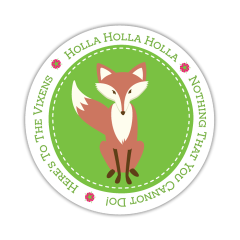 "Holla Holla Vixen Decal 3"" Round"