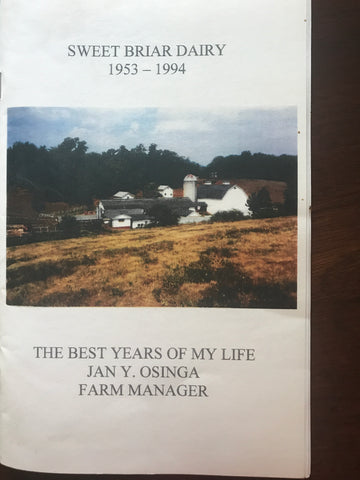 The Best Years of My Life: Sweet Briar Dairy:  1953-1994