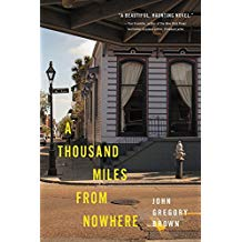 A Thousand Miles from Nowhere paperback by John Gregory Brown