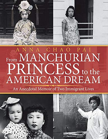 From Manchurian Princess to the American Dream, pb