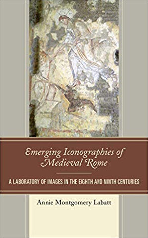 Emerging Iconographies of Medieval Rome