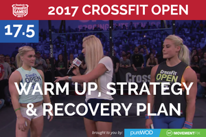 Prep, Strategy and Recovery for CrossFit Open Workout 17.5 and Beef Protein Giveaway