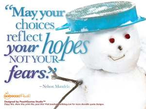 Winter Break W.O.W. Quotation 6! CHOICES