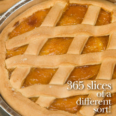 365 Slices of YOUR Pie!