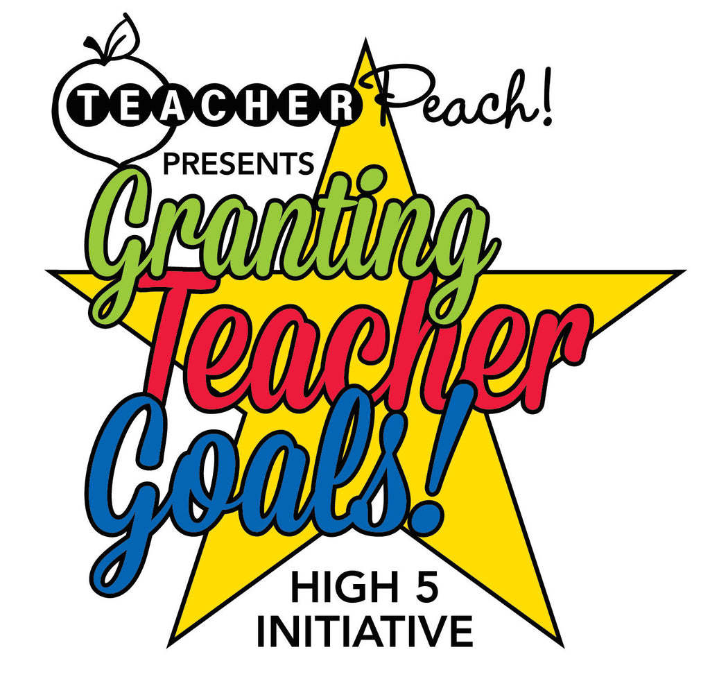 """Granting Teacher Goals"" High 5 Initiative!"