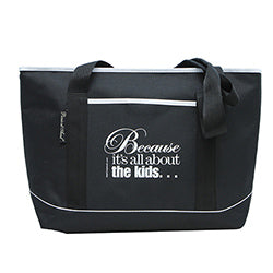 Because It's All About the Kids™ Insulated Cooler Tote