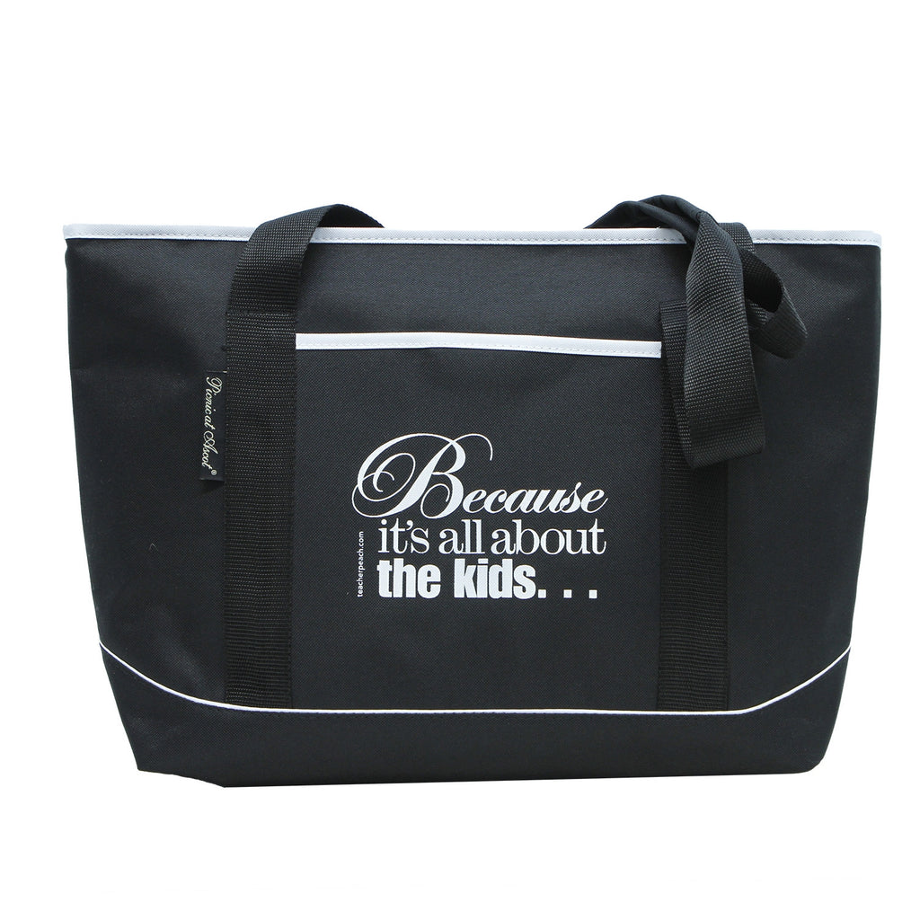 """Because It's All About the Kids™"" Insulated Cooler Tote"