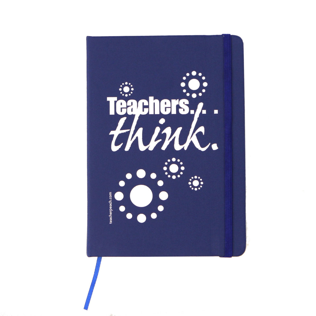 Teachers Think Blue Notebook Journal