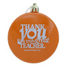 Teacher Gift Thank You Holiday Ornament