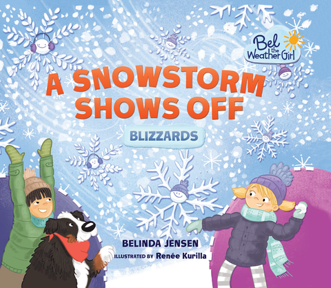 A Snowstorm Shows Off: Blizzards