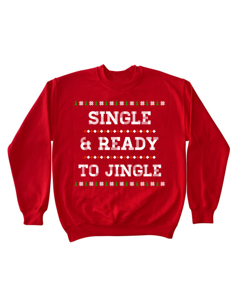 Single & Ready to JIngle - Crewneck Sweater (RED)