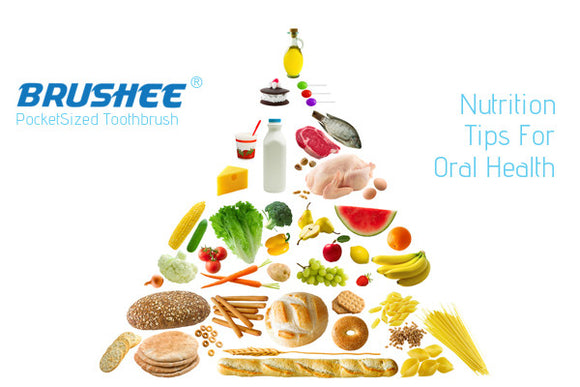 Brushee's Tips To A Healthier Smile (Nutrition Edition)