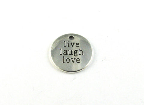 """Live Laugh Love"" Antique Silver Charm"