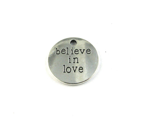 """Believe In Love"" Antique Silver Charm"