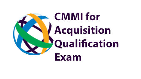 CMMI for Acquisition Qualification Exam