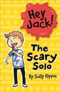 Hey Jack #2: Scary Solo Paperback
