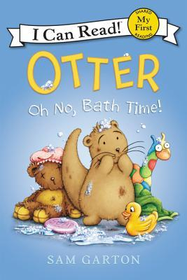 Otter: Oh No, Bath Time! - Garton, Sam