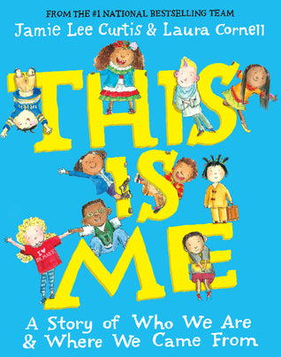 This Is Me Hardcover - Jamie Lee Curtis & Laura Cornell