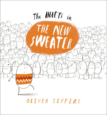 """The Hueys in The New Sweater"" by Oliver Jeffers - Hardcover - Finnegan's Toys & Gifts"