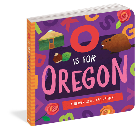 O Is For Oregon Board Book
