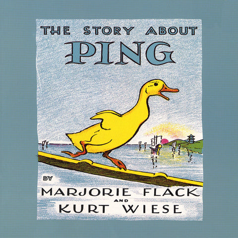 The Story About Ping - Marjorie Flack (Hardcover)
