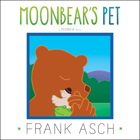 """Moonbear's Pet"" by Frank Asch - Paperback - Finnegan's Toys & Gifts"