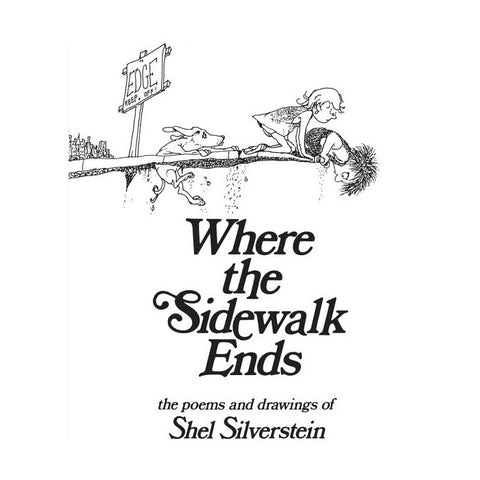 Where the Sidewalk Ends - Shel Silverstein (Hardcover)