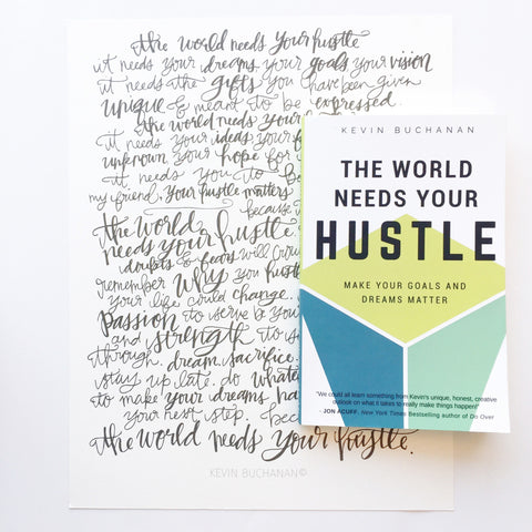 The World Needs Your Hustle - Book and Print Combo