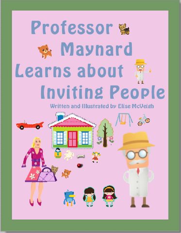 Professor Maynard Learns About Inviting People paperback book