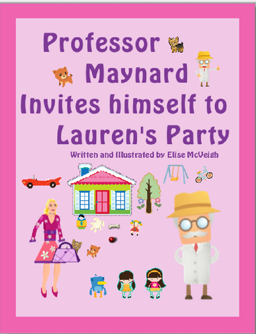Professor Maynard Invites himself to Lauren's Party paperback book