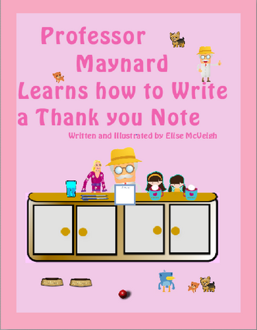 Professor Maynard Learns how to write a Thank you Note paperback book